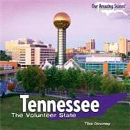 Tennessee : The Volunteer State,9781435893528