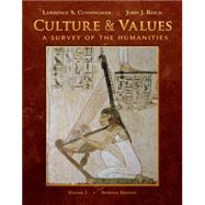 Culture and Values Vol. 1 : A Survey of the Humanities