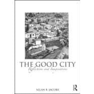 The Good City: Reflections and Imaginations, 9780415593533  