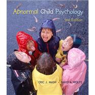 Abnormal Child Psychology (with CengageNOW, Personal Tutor, InfoTrac 1-Semester Printed Access Card),9780495093541