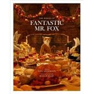 The Making of Fantastic Mr. Fox,9780847833542