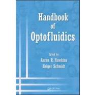 Handbook of Optofluidics, 9781420093544  