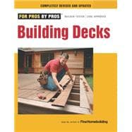 Building Decks : Completely Revised and Updated,9781600853555
