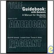 Guidebook, Volume I for Kennedy/Cohen/Bailey's The American Pageant: A History of the Republic, 12th