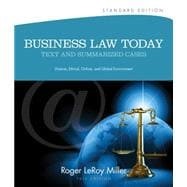 Business Law Today : Text and Summarized Cases - Diverse, Ethical, Online, and Global Environment