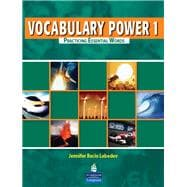 Vocabulary Power 1 : Practicing Essential Words,9780132283564