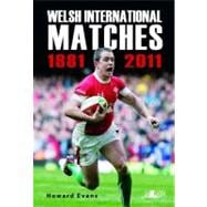 Welsh International Matches 1881-2011, 9781847713568