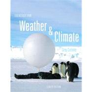 Exercises for Weather & Climate Plus NEW MyMeteorologyLab -- Access Card Package,9780321833570