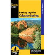 Best Easy Day Hikes Colorado Springs, 2nd, 9780762763573  