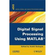 Digital Signal Processing Using Matlab, 9780470393574  