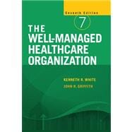 The Well-Managed Healthcare Organization,9781567933574