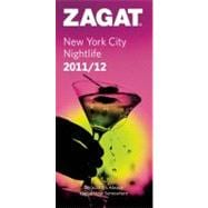 Zagat 2011/12 New York City Nightlife, 9781604783575  