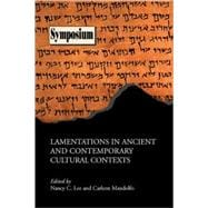 Lamentations in Ancient and Contemporary Cultural Contexts, 9781589833579  