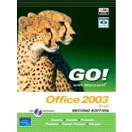 Go! with Microsoft Office 2003 Brief 2e and Student CD,9780131573581