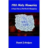 1986 Mets Memories : A Fans View of the World Champions, 9781598243581