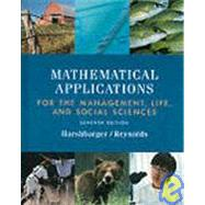 Mathematical Applications the Management, Life, and Social Sciences