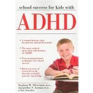 School Success for Kids With ADHD, 9781593633585  