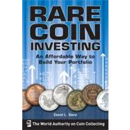 Rare Coin Investing: An Affordable Way to Build Your Portfol..., 9781440213588  