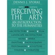 Perceiving the Arts: An Introduction to the Humanities,9780130223593