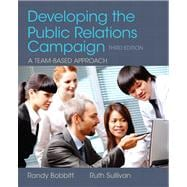Developing the Public Relations Campaign Plus MySearchLab with eText -- Access Card Package,9780205943593