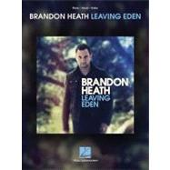 Brandon Heath - Leaving Eden, 9781617803598  