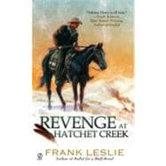 Revenge at Hatchet Creek, 9780451233615  