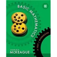 Basic Mathematics : A Text/Workbook