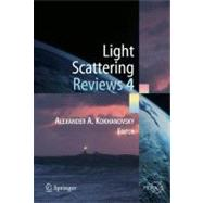 Light Scattering Reviews 4 : Single Light Scattering and Rad..., 9783642093623