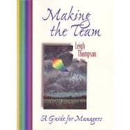 Making the Team: A Guide for Managers