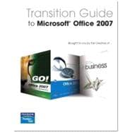 Transition Guide to Microsoft Office 2007,9780131593633
