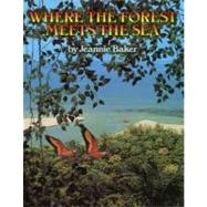 Where the Forest Meets the Sea, 9780688063634