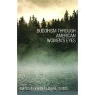 Buddhism Through American Women's Eyes, 9781559393638  