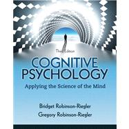 Cognitive Psychology : Applying the Science of the Mind
