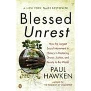 Blessed Unrest : How the Largest Social Movement in History ..., 9780143113652