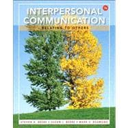 Interpersonal Communication Relating to Others Plus NEW MyCommunicationLab with eText -- Access Card Package