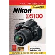 Magic Lantern Guides: Nikon D5100, 9781454703655