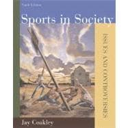 Sports in Society : Issues and Controversies with Online Learning Center Passcode Bind-in Card,9780073283661