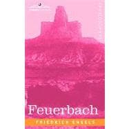 Feuerbach : The Roots of the Socialist Philosophy, 9781605203676  