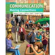 Communication : Making Connections Plus NEW Mycommunication Lab with EText -- Access Card Package