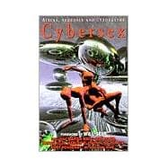 Cybersex; Aliens, Neurosex and Cyborgasms,9780786703678