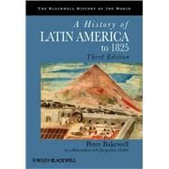 A History of Latin America to 1825,9781405183680