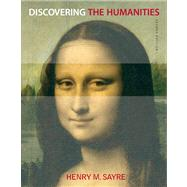 Discovering the Humanities Plus NEW MyArtsLab with eText -- Access Card Package