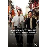 Management Training and Development in China: Educating Mana..., 9780415673693  