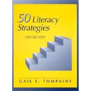 50 Literacy Strategies : Step-by-Step,9780138603700