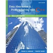 Data Abstraction and Problem Solving with C++ : Walls and Mirrors,9780132923729