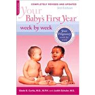 Your Baby's First Year: Week by Week, 9780738213729  