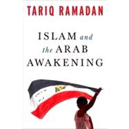 Islam and the Arab Awakening, 9780199933730