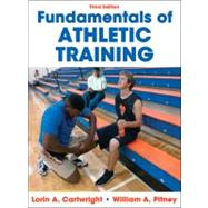 Fundamentals of Athletic Training-3rd Edition,9780736083737