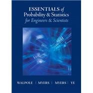 Essentials of Probability & Statistics for Engineers & Scientists,9780321783738