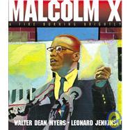 Malcolm X : A Fire Burning Brightly,9781442003743